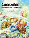 Snoezelen Traumstunden für Kinder