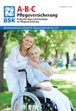 Praktische Tipps und Ratschläge zur Pflegeversicherung