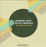 Learning With Tactile Graphics